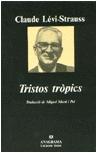 · Tristos tròpics |Claude Lévi-Strauss| ·