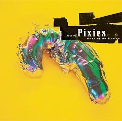 · wave of mutilation |Pixies| [best of (1987-1991)] ·