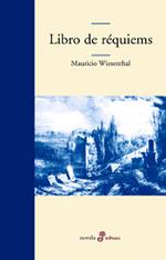 · Libro de réquiems |Mauricio Wiesenthal| ·