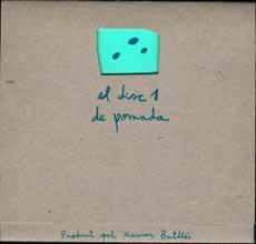 · el disc 1 de pomada |Pomada| [2000] ·