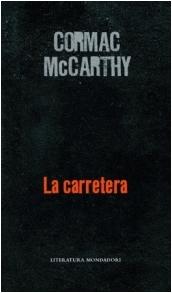 · La carretera  Cormac McCarthy  ·