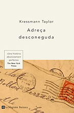 · Adreça desconeguda |Kressmann Taylor| ·
