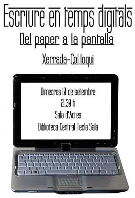 · Escriure en temps digitals |Tecla Sala| [dimecres 10/09/08, 21:30h] ·